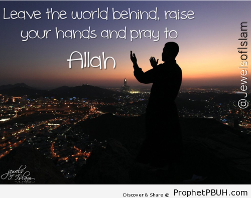 Pray - Islamic Quotes, Hadiths, Duas
