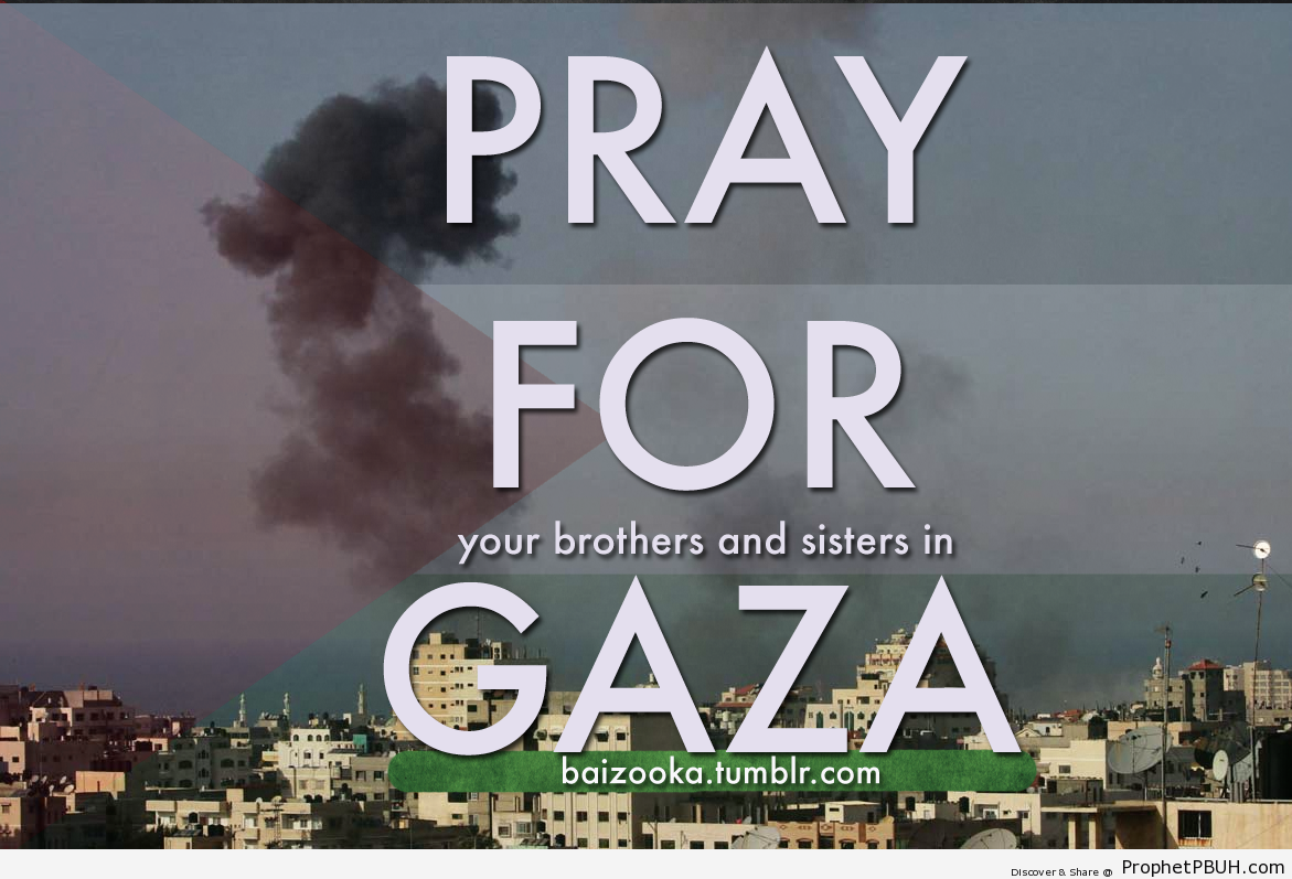 Pray for Gaza - Islamic Quotes, Hadiths, Duas-001