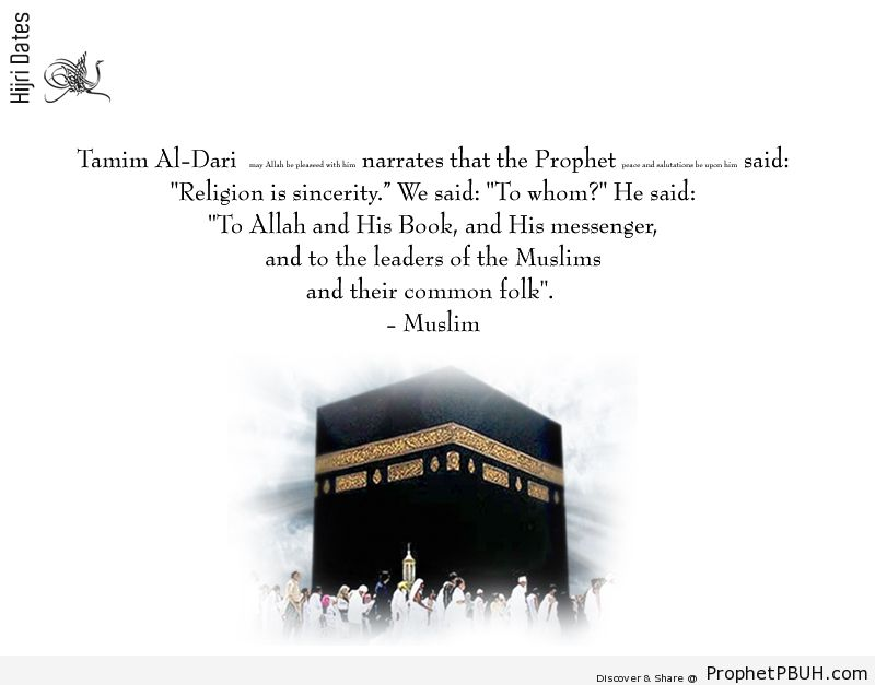 Religion is sincerity - Islamic Quotes, Hadiths, Duas