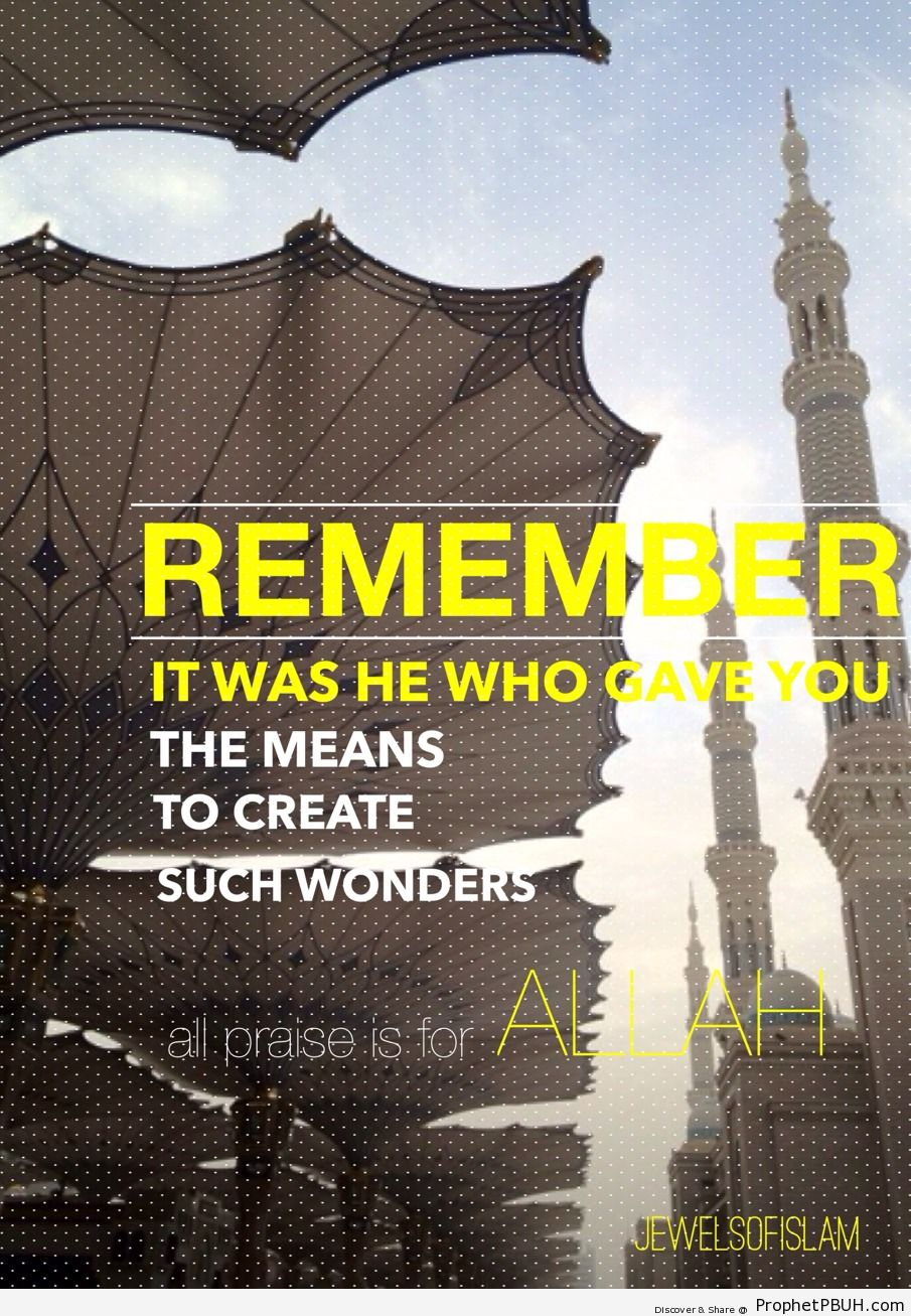 Remember!! - Islamic Quotes, Hadiths, Duas