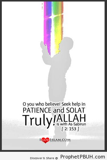 Seek help in patience and solat - Islamic Quotes, Hadiths, Duas