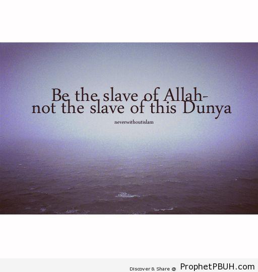 Slave - Islamic Quotes, Hadiths, Duas