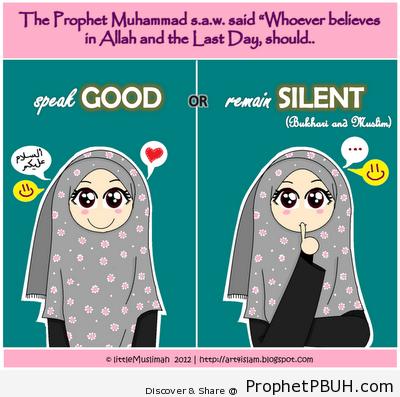 Speak Good or Remain Silent... - Islamic Quotes, Hadiths, Duas