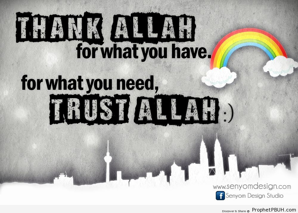 Thank Allah for what you have Submitted... - Islamic Quotes, Hadiths, Duas