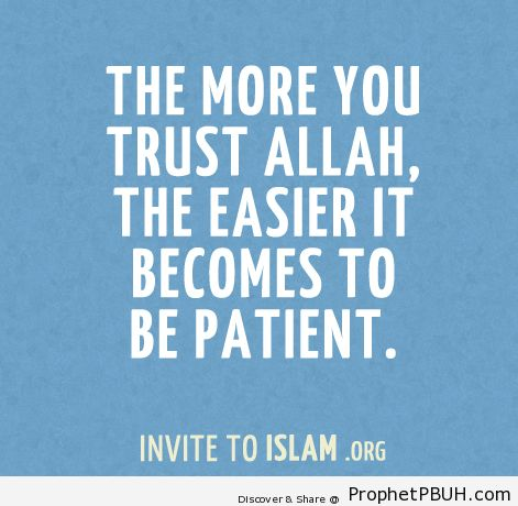 The more you trust Allah, the... - Islamic Quotes, Hadiths, Duas