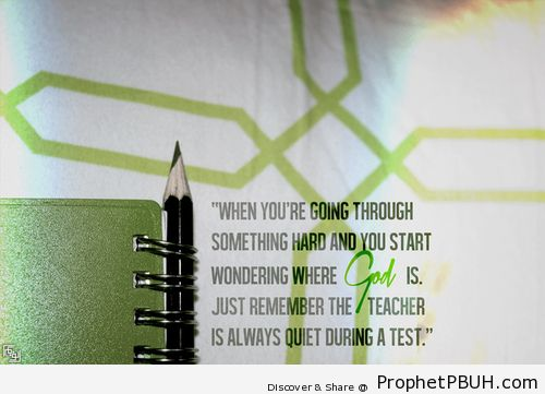 When you are going through something... - Islamic Quotes, Hadiths, Duas
