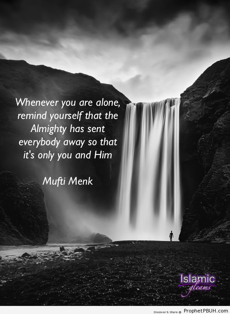 Whenever you are alone - Islamic Quotes, Hadiths, Duas