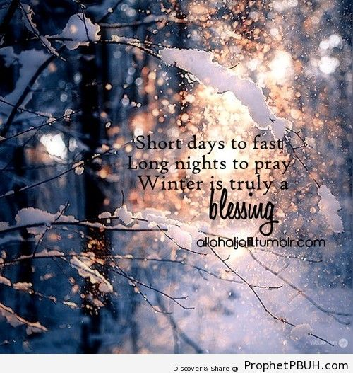 Winter is truly a blessing for the believers.... - Islamic Quotes, Hadiths, Duas