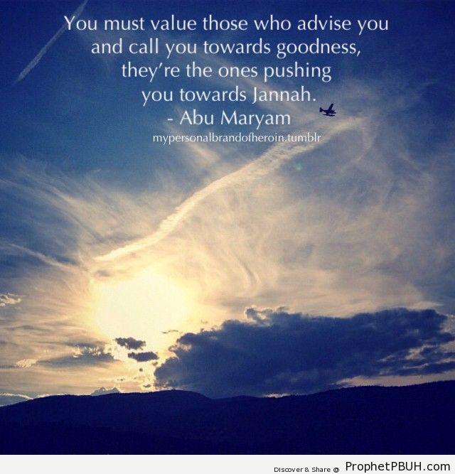 mypersonalbrandofheroin-  You must value those... - Islamic Quotes, Hadiths, Duas