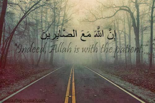Allah SWT is with the patient...