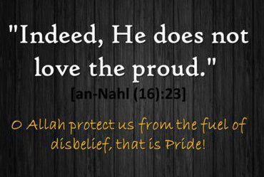 Allah does not love the proud