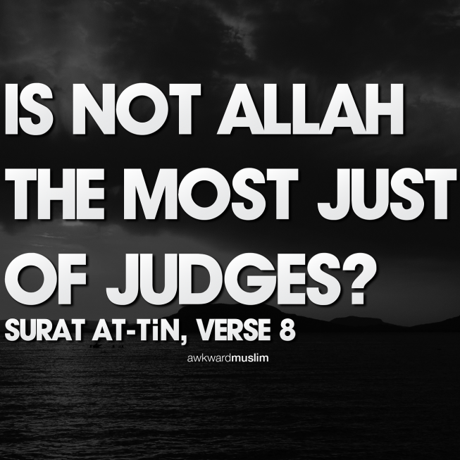 Allah SWT is Just Quranic Verse