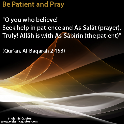 Be Patient and Pray