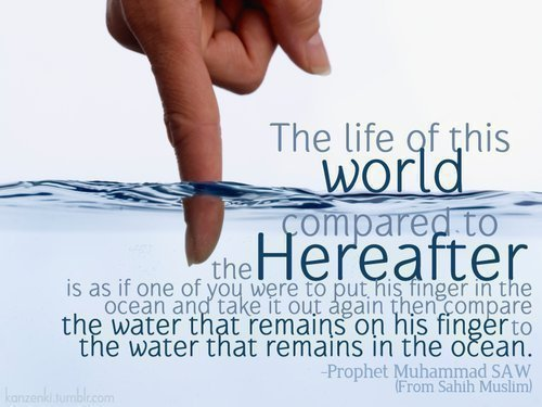Life of this world compared to hereafter