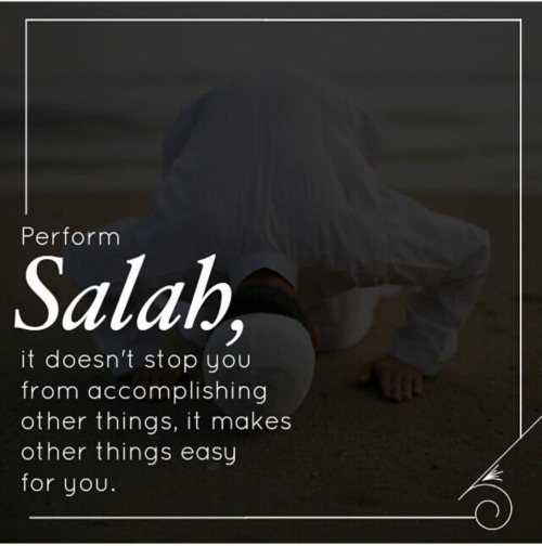 Perform Salah No Matter What