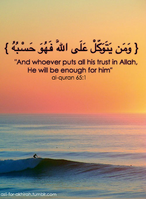 Put your trust in Allah SWT
