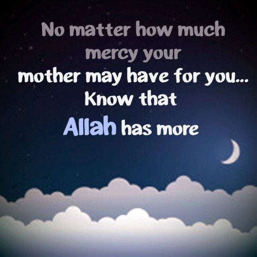 Allah SWT is the most merciful