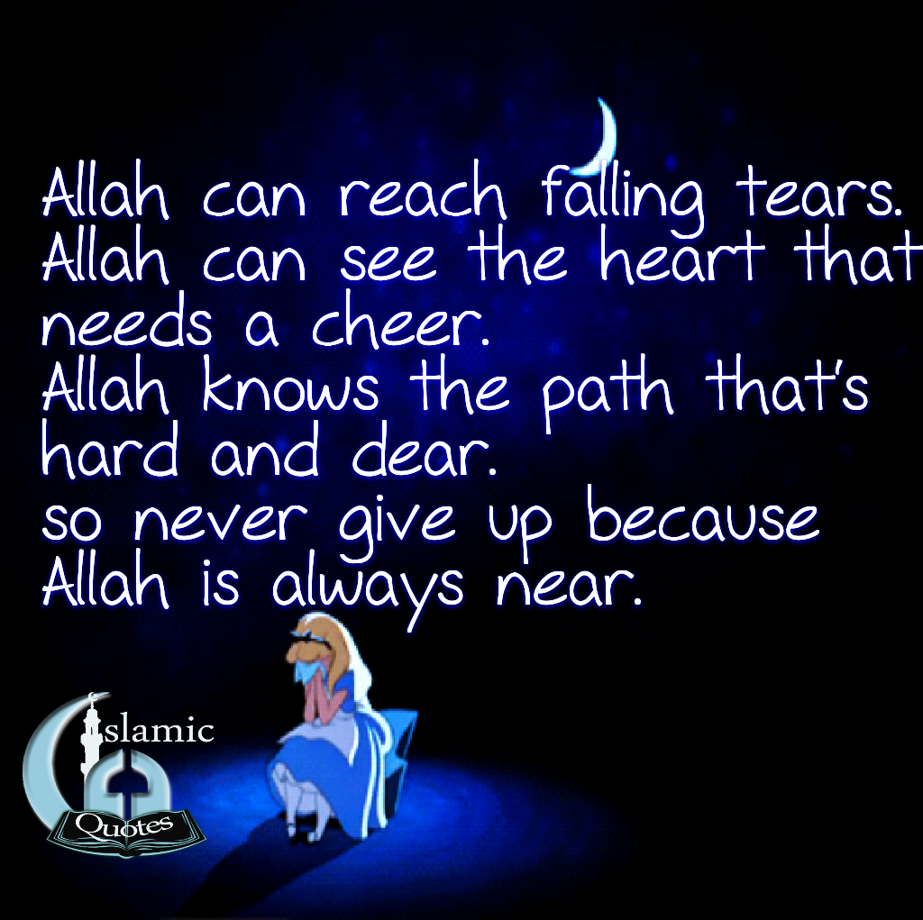 Allah SWT is always near
