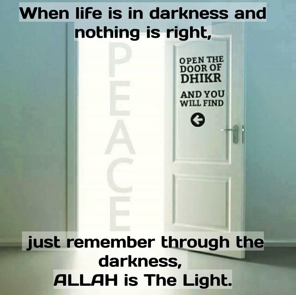 ALLAH is The Light.