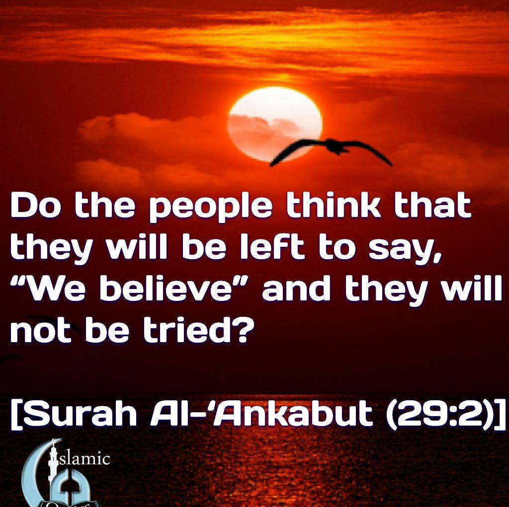 [Surah Al-'Ankabut (29:2)]