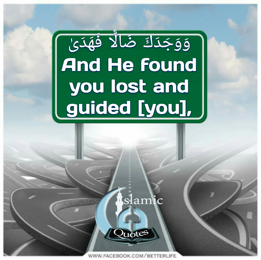 He found you lost and guided you