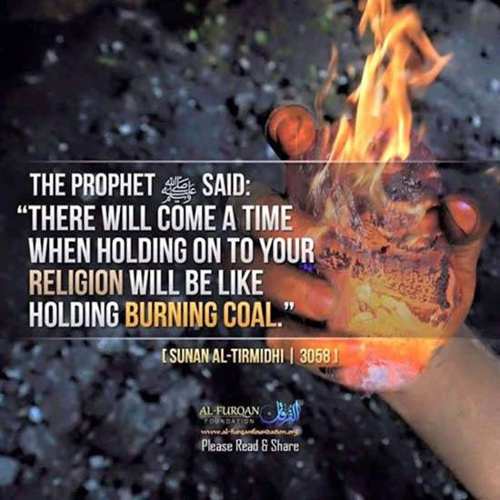 Hadith about holding to religion like holding to burning coal.