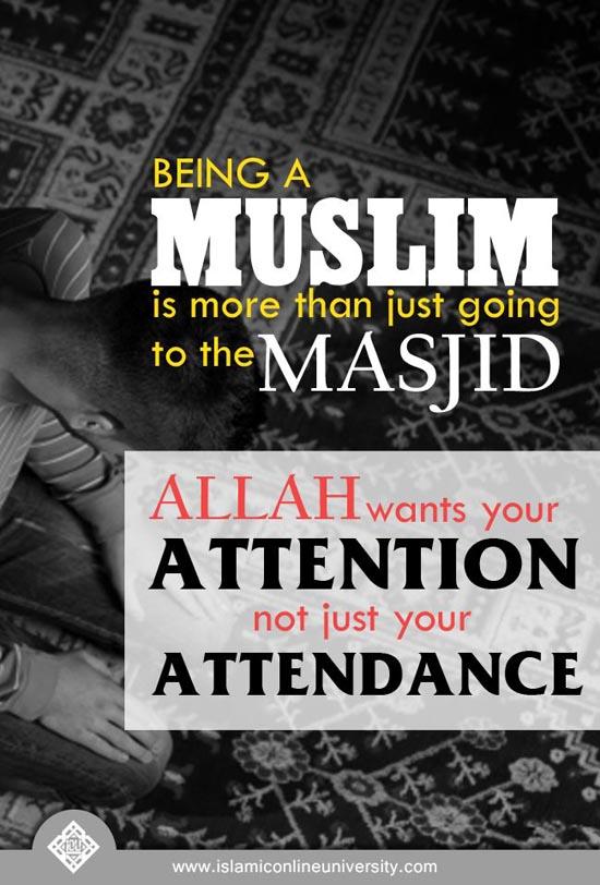 Being a Muslim.