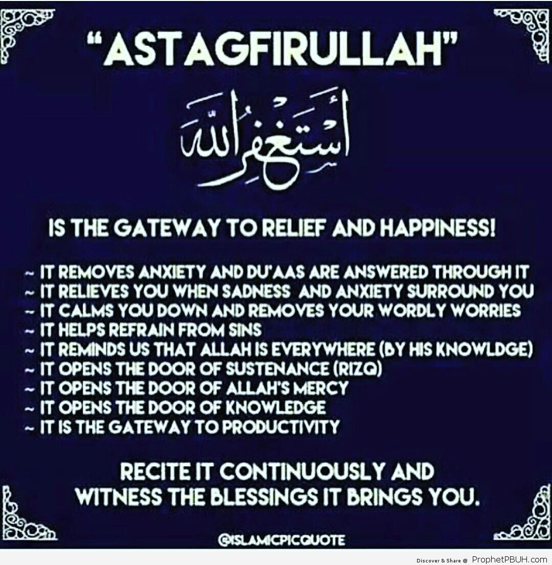 Astagfer Allah_ is asking Allah for forgiveness