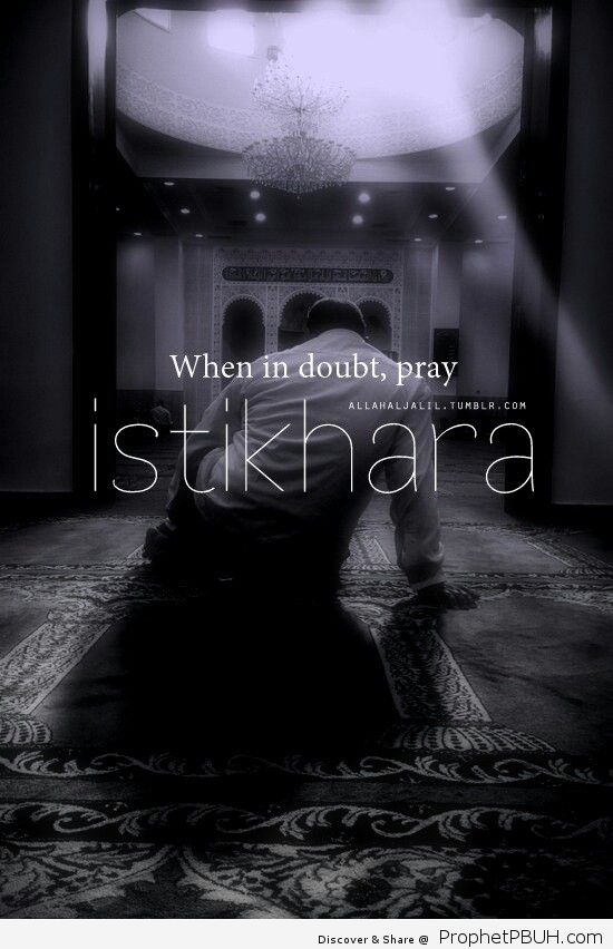 When in doubt pray istikhara