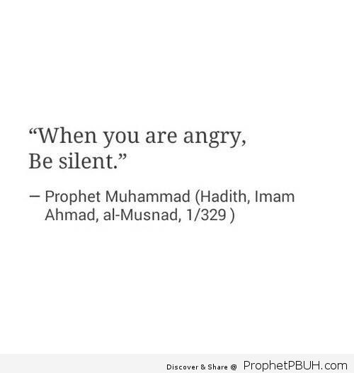 When you are angry be silent