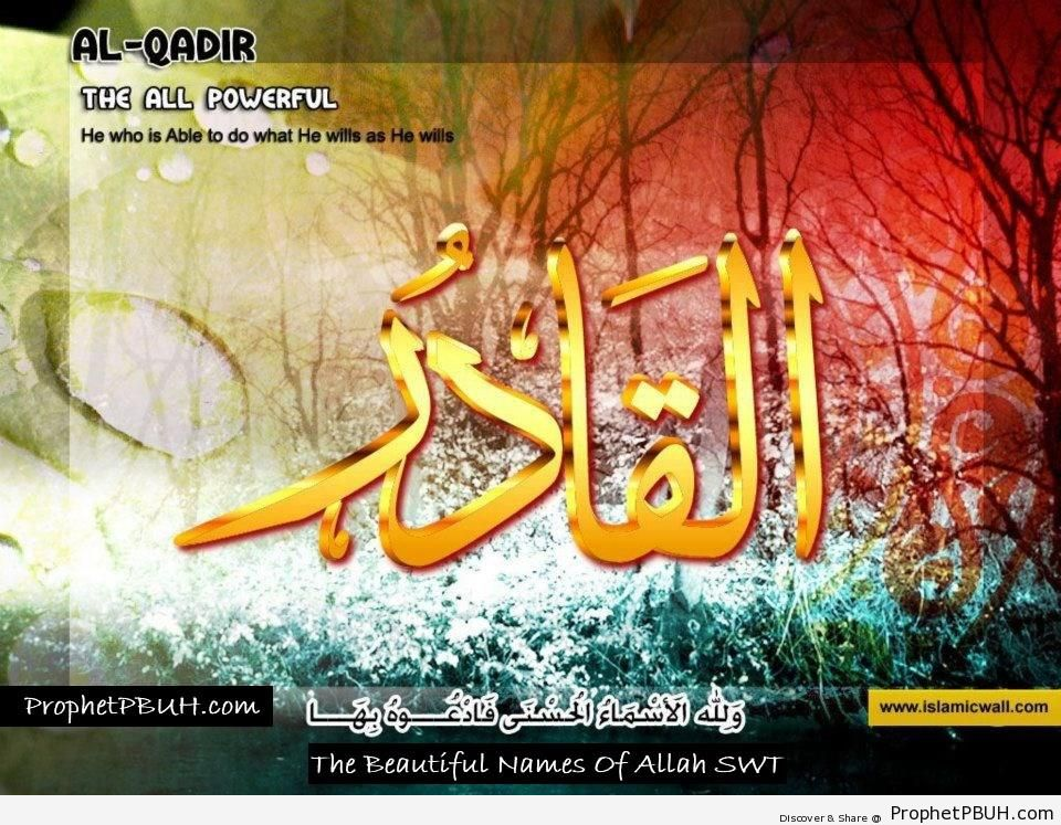 Al Qadir - The All Powerful
