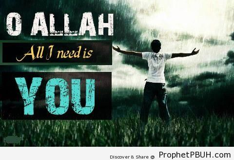 All I Need - Islamic Quotes About Tawakkul (Complete Reliance Upon Allah)