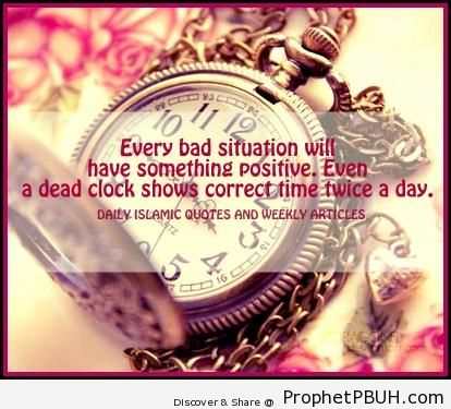 Be positive - Islamic Quotes