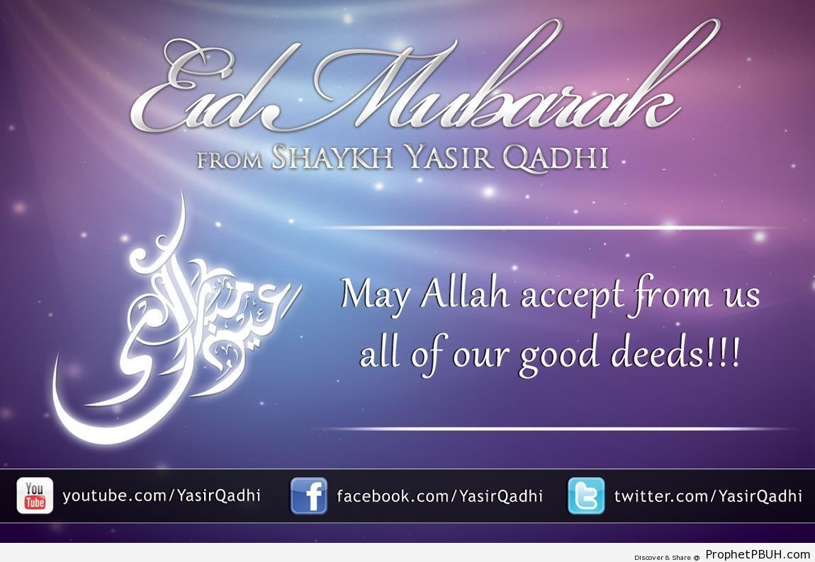 Eid Mubarak Greeting from Shaykh Yasir Qadhi - Eid Mubarak Greeting Cards, Graphics, and Wallpapers