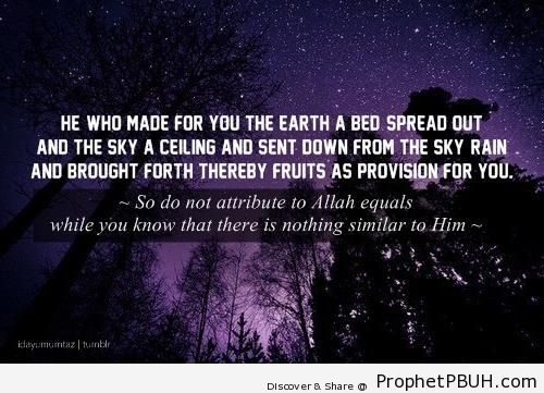 He Who made for you the earth a bed spread out - Islamic Quotes