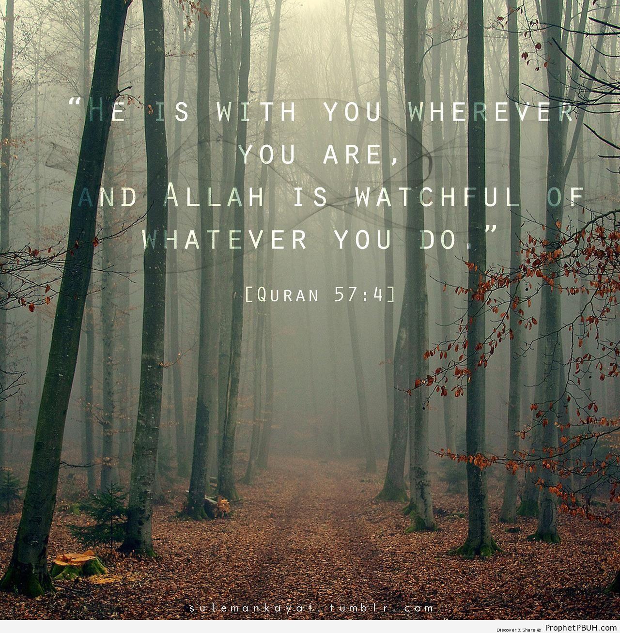 He is With You (Quran 57-4 - Surat al-Hadid) - Photos