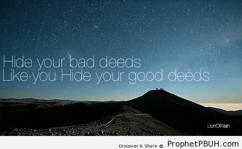 Hide Your Bad Deeds - Islamic Quotes About Good Deeds