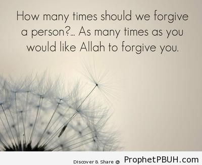 How Many Times to Forgive - Islamic Quotes About Forgiving People's Wrongs
