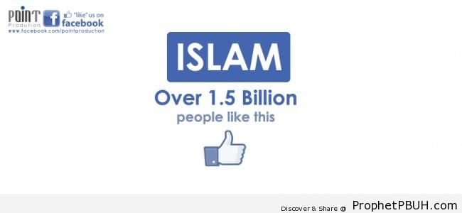 Islam- Over One and a Half Billion Like This - Islamic Posters