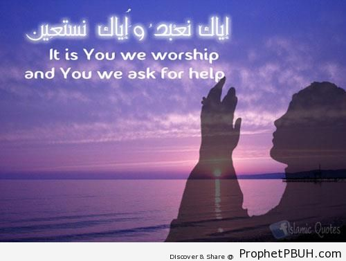 It is You We Worship (Quran 1-5 - Surat al-Fatihah on Sunset Background) - Islamic Quotes About Tawakkul (Complete Reliance Upon Allah)