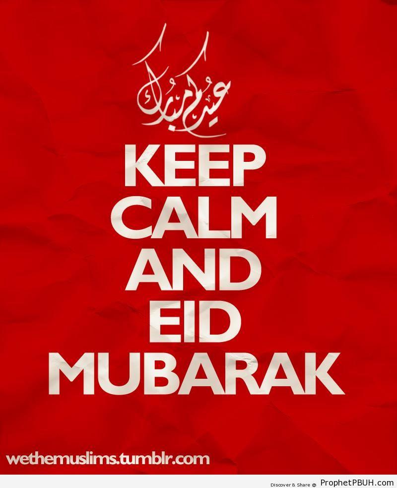 Keep Calm and Eid Mubarak - -Keep Calm and...- Posters -