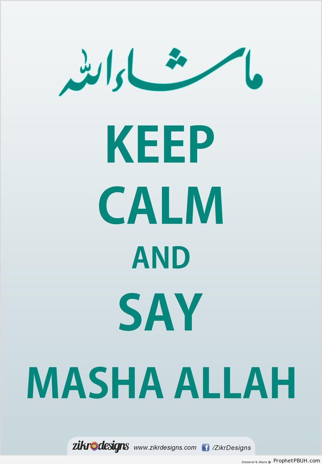 Keep Calm and Say Masha Allah - -Keep Calm and...- Posters