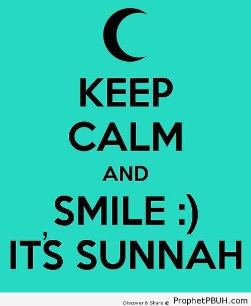 Keep Calm and Smile It-s Sunnah! - -Keep Calm and...- Posters