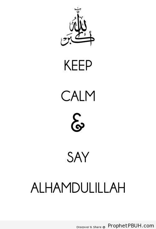 Keep calm and say Alhamdulillah - -Keep Calm and...- Posters