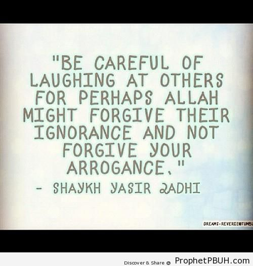 Laughing At Others (Yasir Qadhi Quote) - Islamic Quotes