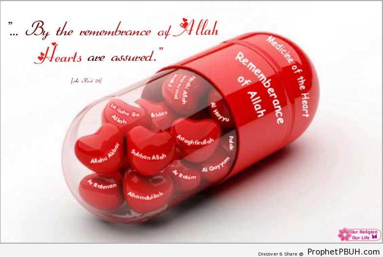 Medicine of the heart - Islamic Quotes About Dhikr (Remembrance of Allah)