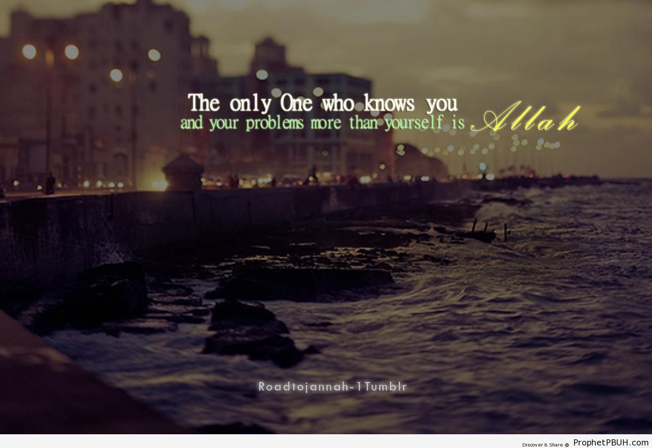 More Than Yourself - Islamic Quotes About Allah