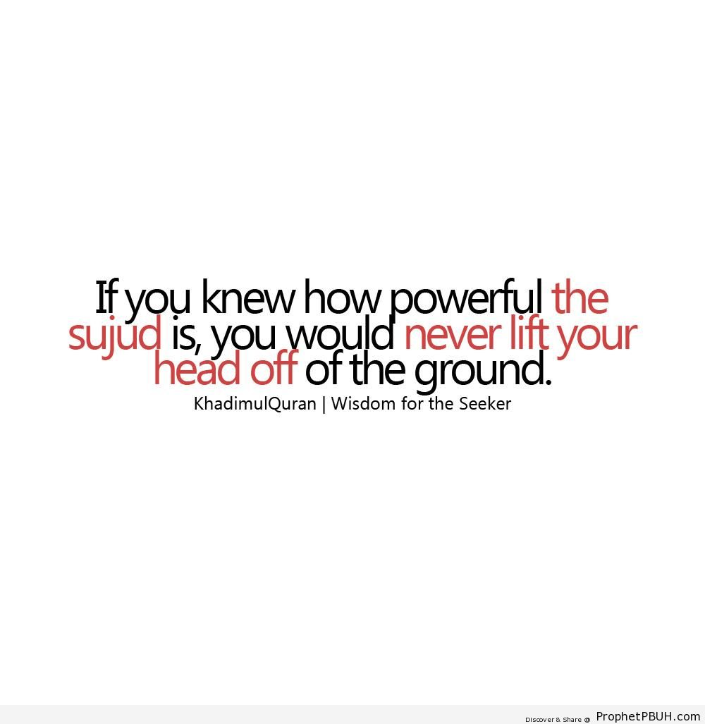 Power of Sujood - Islamic Quotes About Salah (Formal Prayer)