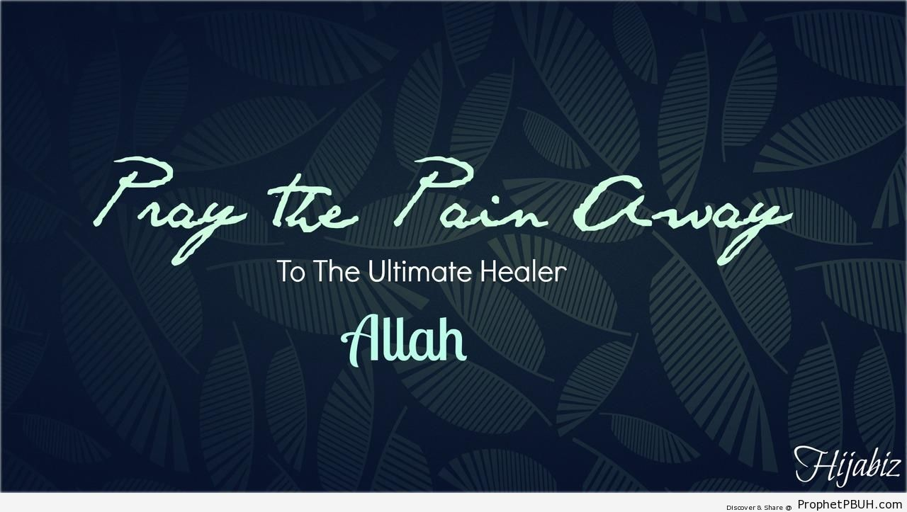 Pray the Pain Away - -Make Dua- Posters -Pictures