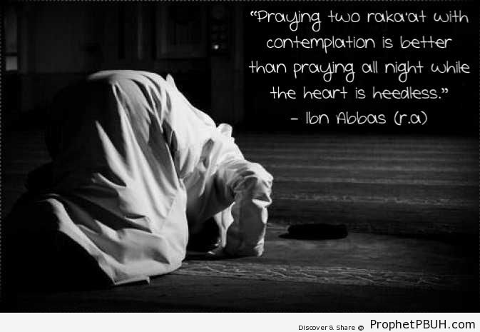 Praying Two Rak`at with Contemplation (Ibn Abbas Quote) - Ibn Abbas Quotes